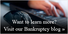 Want to learn more? Visit our Bankruptcy blog »